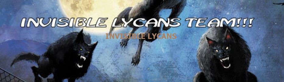 INVISIBLE LYCANS TEAM